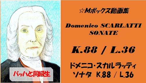 scarlatti K.88 L.36
